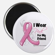 "I Wear Pink For My Friend 2.25"" Magnet (100 pack)"