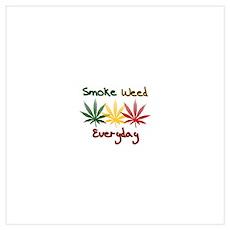 Smoke Weed Everyday Poster