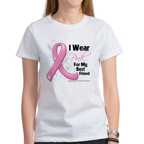 I Wear Pink For My Best Friend Women's T-Shirt