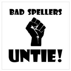 Bad Spellers Untie! Poster