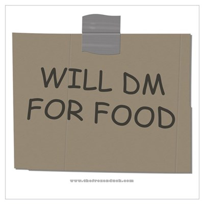 Will DM For Food Poster