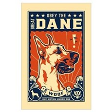 Obey the Great Dane! Poster