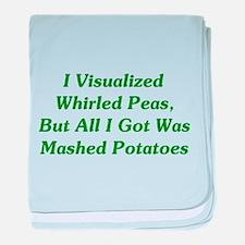 I Visualized Whirled Peas baby blanket
