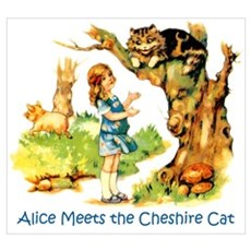 ALICE MEETS THE CHESHIRE CAT Poster