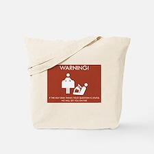 Warning Help Desk Tote Bag