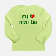 I love my Uncle (Portuguese) Long Sleeve Infant T-