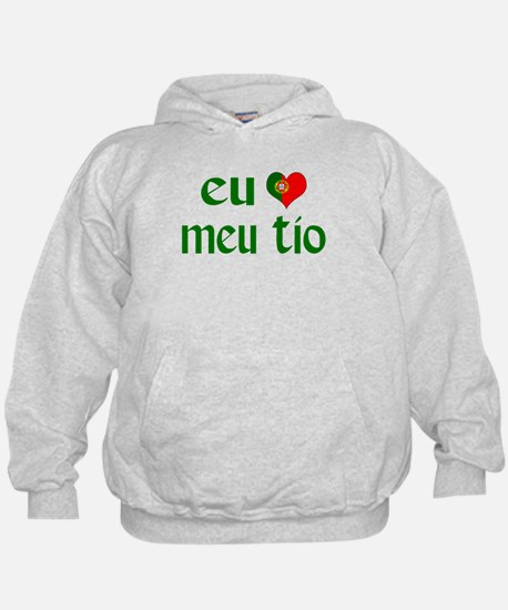 I love my Uncle (Portuguese) Hoodie