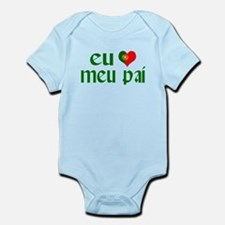 I love my Dad (Portuguese) Infant Bodysuit