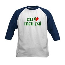 I love my Dad (Portuguese) Tee