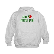 I love my Dad (Portuguese) Hoodie