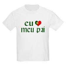 I love my Dad (Portuguese) T-Shirt