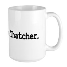 thatcher2black Mugs