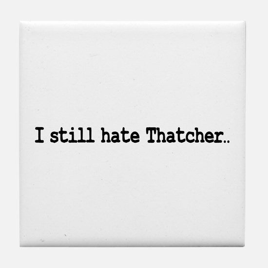 Funny The iron lady Tile Coaster