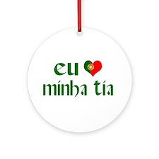 I love my Aunt (Portuguese) Ornament (Round)