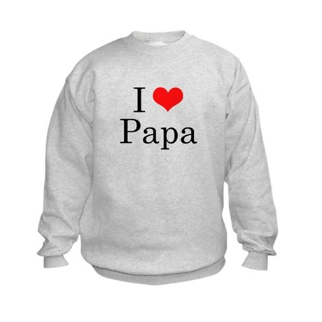 I Love Papa Kids Sweatshirt
