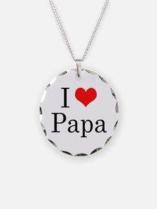 I Love Papa Necklace