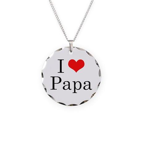 I Love Papa Necklace Circle Charm