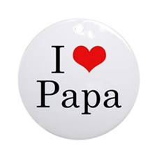 I Love Papa Ornament (Round)