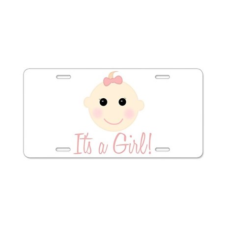It's a Girl Aluminum License Plate