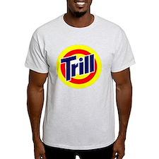 ttrill T-Shirt