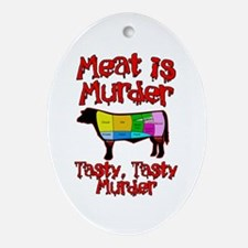 Meat is Murder. Tasty, Tasty Murder. Ornament (Ova