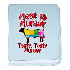 Meat is Murder. Tasty, Tasty Murder. baby blanket