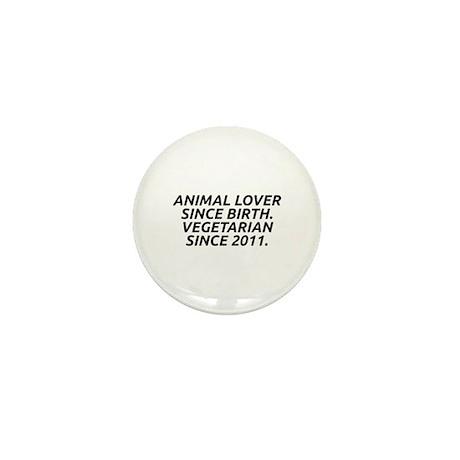 Vegetarian since 2011 Mini Button (10 pack)