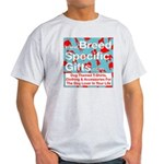 Breed Specific Gifts T-Shirt Light T-Shirt
