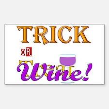 Halloween Trick or Wine! Sticker (Rectangle)