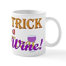 Halloween Trick or Wine! Mug