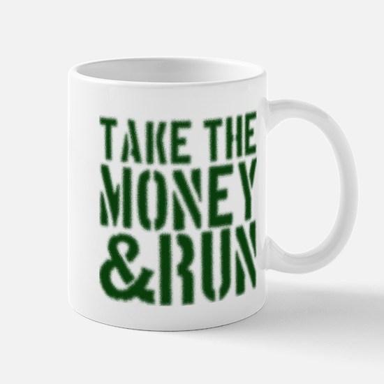 Take the Money Mug