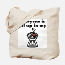 """""""Up in my Grill"""" Tote Bag"""
