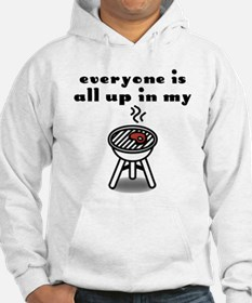 """""""Up in my Grill"""" Hoodie"""