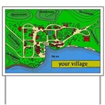 Your Village Yard Sign