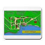Your Village Mousepad