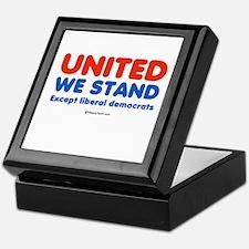 United we stand, except liberals - Keepsake Box
