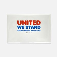 United we stand, except liberals - Rectangle Magn