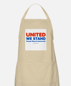 United we stand, except liberals -  BBQ Apron