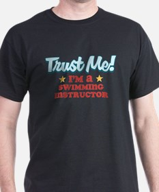 Trust Me Swimming instructor T-Shirt