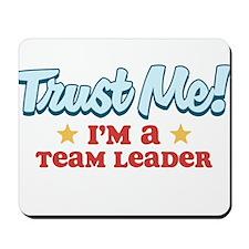 Trust Me Team Leader Mousepad
