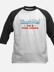 Trust Me Team Leader Tee