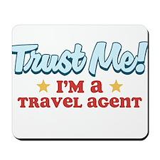 Trust Me Travel agent Mousepad