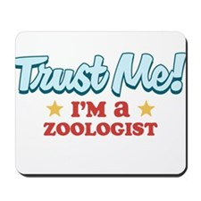Trust Me Zoologist Mousepad