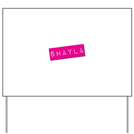 Shayla Punchtape Yard Sign