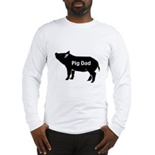 Pig Dad Long Sleeve T-Shirt