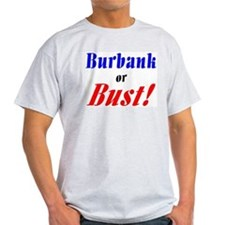 Burbank or Bust! Ash Grey T-Shirt