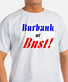 Burbank or Bust! Ash Grey T-Shirt