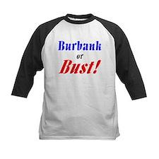 Burbank or Bust! Tee