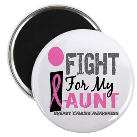 Fight For My Breast Cancer Magnet