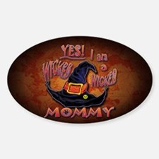 Wicked Mommy! - Sticker (Oval)